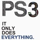 PS3 It only does Everything by Vladyslav Varvanin