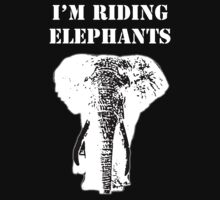 I'm Riding Elephants by Adolph Hernandez