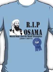 RIP OSAMA T-Shirt