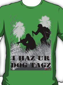 I Haz Ur Dogtagz  T-Shirt