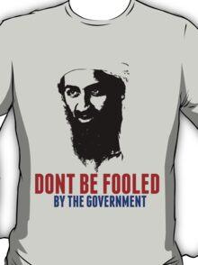 Osama Bin Laden is Still Alive Shirt T-Shirt