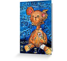 NO ONE ELSE CAN DO IT FOR YOU Greeting Card
