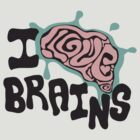 I love Brains by Anna Beswick