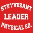 Stuyvesant Leader Physical Ed.  by iEric