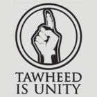 Tawheed Is Unity by TawheedIsUnity