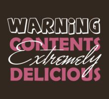 WARNING CONTENTS EXTREMELY DELICIOUS by red addiction