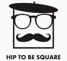 Hip To Be Square by Brother Adam