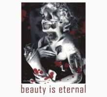 Beauty is Eternal - even beyond death by David Naughton-Shires