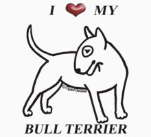 I Heart My White Bull Terrier Tee / Sticker 2 by KatherineGV
