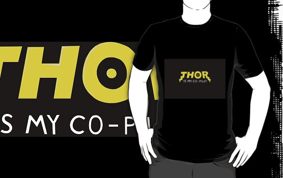 work.4346219.1.fig,black,mens,fbfbfb.thor-is-my-co-pilot.jpg
