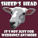 Sheep Head. Not Just For Weddings Anymore by KZBlog