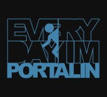 Everyday Im Portalin T-Shirt