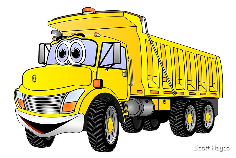 Quot Dump Truck 3 Axle Yellow Cartoon Quot By Graphxpro Redbubble